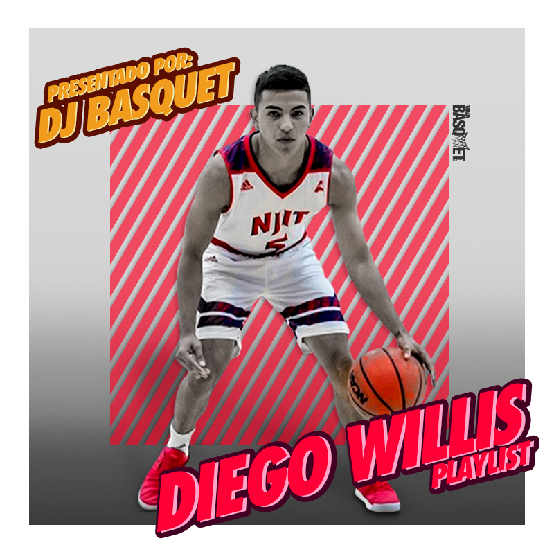 DJ Basquet presenta: La Playlist de Diego Willis